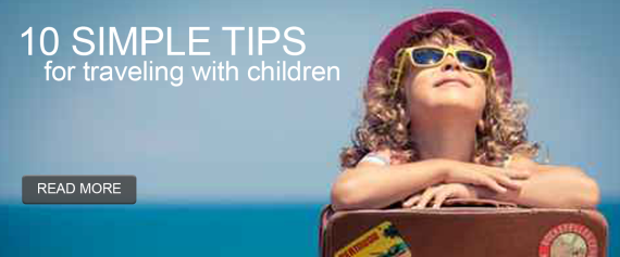 10 Simple Tips for Traveling with Children