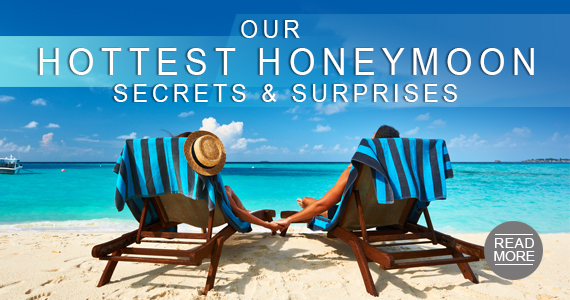 Our Hottest Honeymoon Secrets and Surprises